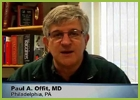 VIDEO: Paul A. Offit, MD, discusses autism and the MMR vaccine, revisited