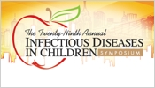 29th Annual Infectious Diseases In Children Symposium
