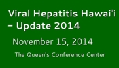 Viral Hepatitis Hawaii - Update 2014