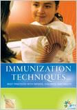 Immunization Techniques DVD