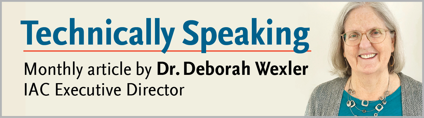 Technically Speaking monthly article by Dr. Deborah Wexler