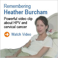 Remebering Heather Burcham: Powerful video clip about HPV and cervical cancer