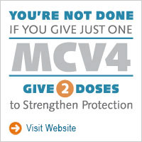 MCV4 - Give Two Doses to Strengthen Protections - www.give2mcv4.org