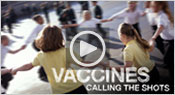 Watch Now! NOVA: Vaccines: Calling the Shots