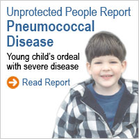 Unprotected People Reports: Young child's ordeal with severe pneumococcal disease