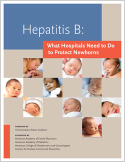 Hepatitis B: What Hospitals Need to Do to Protect Newborns