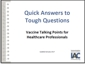 PowerPoint: Quick Answers to Tough Questions: Vaccine Talking Points for Busy Health Professionals