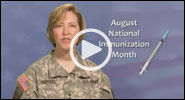 Video: August is National Immunization Awareness Month