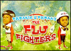 The Flu Fighters, Frankie & Franny