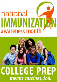National Immunization Awareness Month - Young Adults Need Vaccines Too!