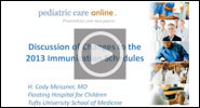 Pediatric Care Online: Discussion of Changes to the 2014 Immunization Schedules